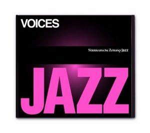 Voices, Süddeutsche Zeitung Jazz CD 07
