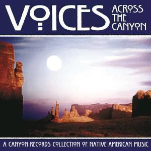 Voices Across The Canyon, V.a.: Canyon