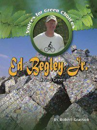 Voices for Green Choices: Ed Begley, Jr., Robert Grayson
