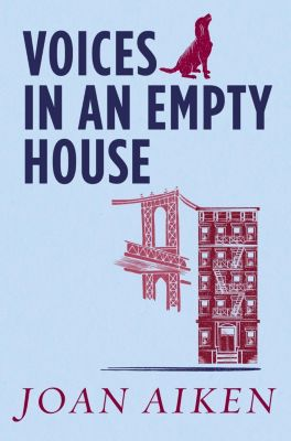 Voices in an Empty House, Joan Aiken