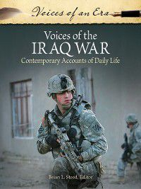Voices of an Era: Voices of the Iraq War