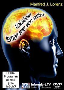 Vokabeln lernen wie von selbst, Manfred J. Lorenz