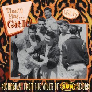 Vol.16,That Ll Flat Git It (Sun Records), Diverse Interpreten