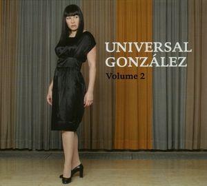 Vol.2, Universal González