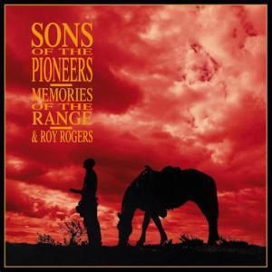 Vol.2,Memories Of The Range 4, Sons Of The Pioneers