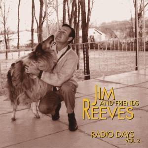 Vol.2,Radio Days   4-Cd-Box &, Jim Reeves