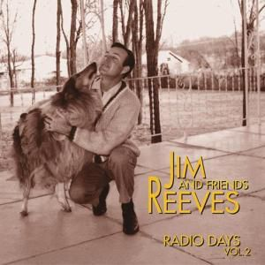 Vol.2,Radio Days   4-Cd-Box &, Jim Reeves