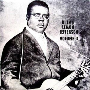 Vol.3 (limitierte Edition) (Vinyl), Blind Lemon Jefferson