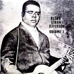 Vol.3 (limitierte Edition) (Vinyl), Blind Lemon Jefferson
