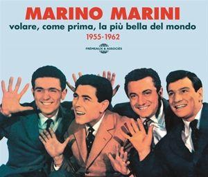 Volare, Come Prima, La Più Bella Del Mondo Marino Marini 1955-1962, Marino Marini