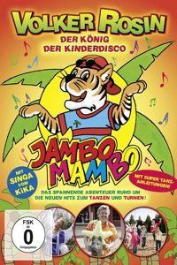 Volker Rosin - Jambo Mambo - Der König der Kinderdisco, Volker Rosin