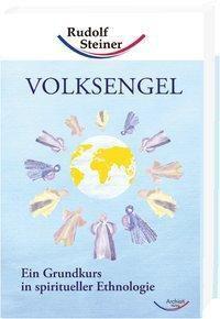 Volksengel, Rudolf Steiner