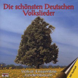 Volkslieder,Die Schönsten Deutschen, Vokal-Ensemble Lindenbaum