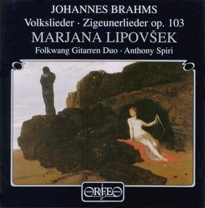 Volkslieder/Zigeunerlieder Op.103, Lipovsek, Spiri, Folkw.Git.Duo