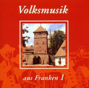 Volksmusik aus Franken 1, Diverse Interpreten
