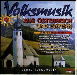 Volksmusik aus Österreich und Bayern, Diverse Interpreten