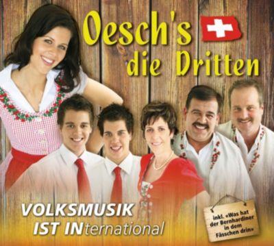 Volksmusik ist international, Oesch's die Dritten