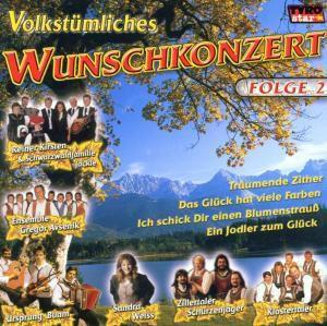 Volkstümliches Wunschkonzert - Folge 2, Diverse Interpreten