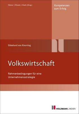 Volkswirtschaft, 4. Auflage, Heinz Stark, Bernd-Michael Hümer, Werner Rössle, E. von Knorring