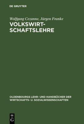 Volkswirtschaftslehre, Wolfgang Cezanne, Jürgen Franke