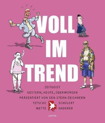 Voll im Trend, Til Mette, Tetsche, Gerhard Haderer