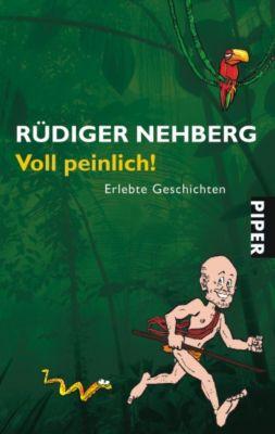 Voll peinlich!, Rüdiger Nehberg