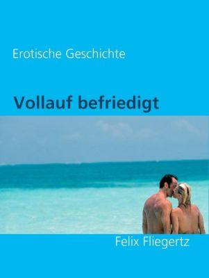 Vollauf befriedigt, Felix Fliegertz