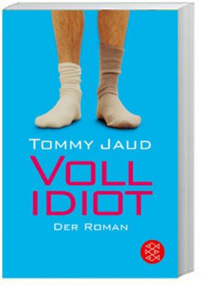 Vollidiot, Tommy Jaud