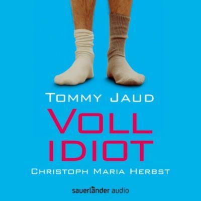 Vollidiot (Gekürzte Lesung), Tommy Jaud