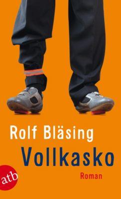 Vollkasko, Rolf Bläsing