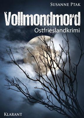 Vollmondmord. Ostfrieslandkrimi, Susanne Ptak