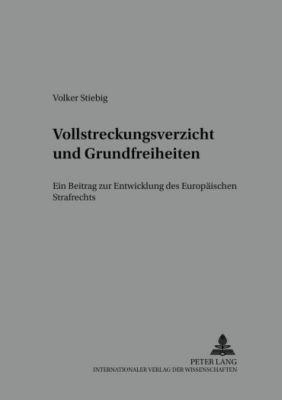 Vollstreckungsverzicht und Grundfreiheiten, Volker Stiebig