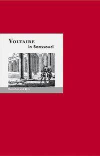 Voltaire in Sanssouci, Bernd E. Fischer, Angelika Fischer