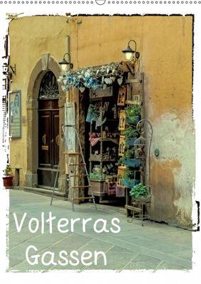 Volterras Gassen (Wandkalender 2019 DIN A2 hoch), Gabi Hampe