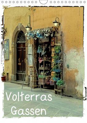 Volterras Gassen (Wandkalender 2019 DIN A4 hoch), Gabi Hampe