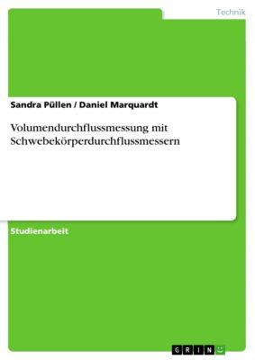 Volumendurchflussmessung mit Schwebekörperdurchflussmessern, Sandra Püllen, Daniel Marquardt
