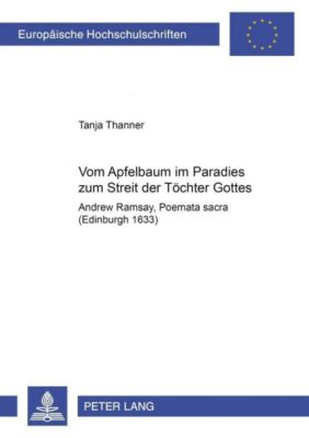 Vom Apfelbaum im Paradies zum Streit der Töchter Gottes, Tanja Thanner