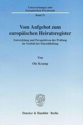 Vom Aufgebot zum europäischen Heiratsregister., Ole Kramp