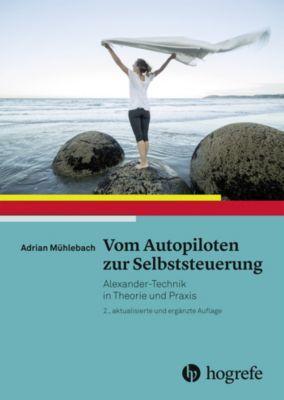 Vom Autopiloten zur Selbststeuerung, Adrian Mühlebach