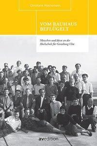 Vom Bauhaus beflügelt, Christiane Wachsmann