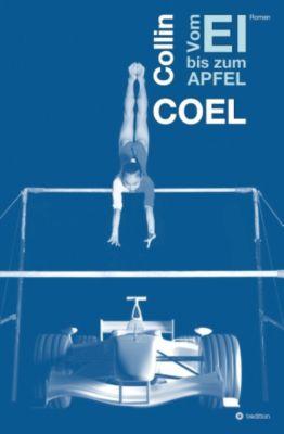 Vom Ei bis zum Apfel, Collin Coel