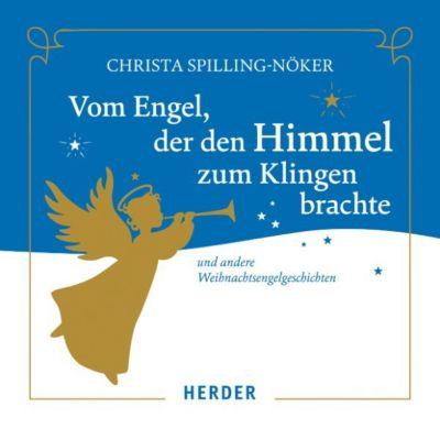 Vom Engel, der den Himmel zum Klingen brachte, Christa Spilling-Nöker