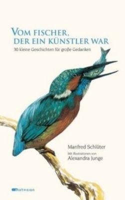 Vom Fischer, der ein Künstler war, Manfred Schlüter