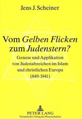 Vom Gelben Flicken zum Judenstern?, Jens J. Scheiner
