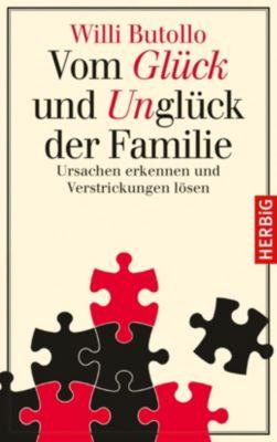 Vom Glück und Unglück der Familie - Willi Butollo pdf epub