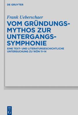 Vom Gründungsmythos zur Untergangssymphonie, Frank Ueberschaer