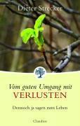Vom guten Umgang mit Verlusten, Dieter Strecker, Karin Thanhäuser