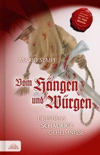 Vom Hängen und Würgen - Mario Sempf |