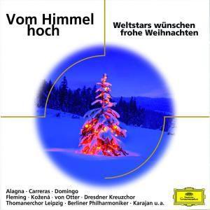 Vom Himmel hoch - Weltstars wünschen Frohe Weihnachten, Alagna, Carreras, Kozena, Dresdner Kreuzchor, Karajan