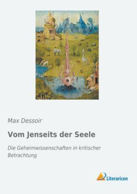 Vom Jenseits der Seele - Max Dessoir pdf epub